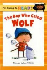 The Boy Who Cried Wolf : Level 3 - Lee Wildish