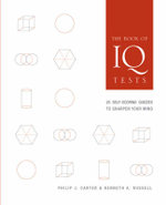 The Book of IQ Tests : 25 Self-scoring Quizzes to Sharpen Your Mind - Philip J. Carter