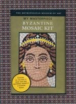 Byzantine Mosaic Kit : My Masterpiece : The Metropolitan Museum of Art - Metropolitan Museum of Art