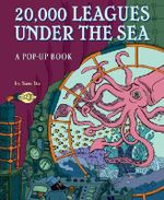 20,000 Leagues Under the Sea : A Pop-up Book - Jules Verne