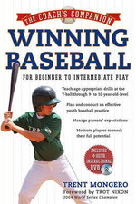 The Coach's Companion : Winning Baseball : For Beginner to Intermediate Play [With DVD] - Trent Mongero