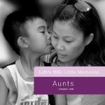Aunts : Life's Big Little Moments - Susan K. Hom
