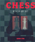 Chess : A Pop-Up Set - Sam Ita
