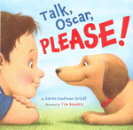 Talk, Oscar, Please! - Karen Kaufman Orloff
