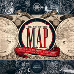The Art of the Map : An Illustrated History of Map Elements and Embellishments - Dennis Reinhartz