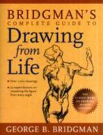 Bridgman's Complete Guide to Drawing from Life - George B. Bridgman