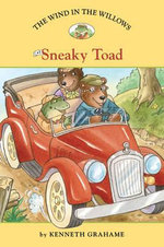 The Wind in the Willows : Sneaky Toad No. 5 - Kenneth Grahame