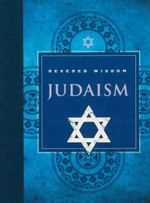 Judaism : Revered Wisdom  - Charles Foster Kent