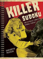 Killer Sudoku : The Lethally Addictive Sudoku Variant - Conceptis Puzzles