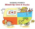 Richard Scarry's Mixed-Up Cars & Trucks - Richard Scarry