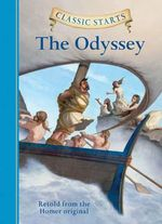 The Odyssey : Classic Starts - Homer