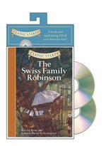 The Swiss Family Robinson : Classic Starts - Johann David Wyss