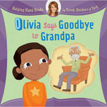 Olivia Says Goodbye to Grandpa : Helping Hand Books - Sarah Mountbatten-Windsor York