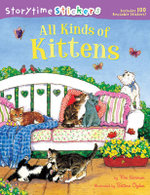 All Kinds of Kittens : Storytime Stickers : Includes 100 Stickers - Kim Norman
