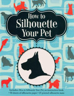 How to Silhouette Your Pet - Jeffery Rudell