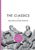 The Classics : A Brief Insight - Mary Beard