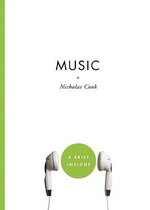 Music : A Brief Insight - Nicholas Cook