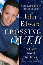 Crossing Over : The Stories Behind the Stories - John Edward