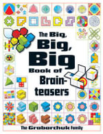The Big, Big, Big Book of Brainteasers - Serhiy Grabarchuk