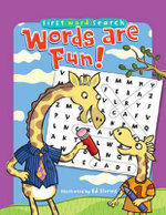 Words Are Fun! : First Word Search Series - Ed Shems
