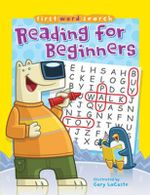 Reading for Beginners : First Word Search - Gary Lacoste