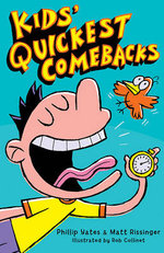 Kids' Quickest Comebacks - Philip Yates