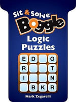 Boggle Logic Puzzles : New Edition - Mark Zegarelli