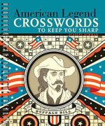 American Legend Crosswords to Keep You Sharp : Crosswords to Keep You Sharp - Stanley Newman