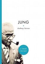 Jung : A Brief Insight - Anthony Stevens