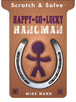 Happy-go-lucky Hangman : Scratch and Solve Series - Mike Ward