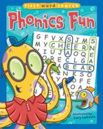 Phonics Fun : First Word Search Ser. - Gary LaCoste