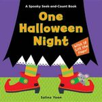 One Halloween Night : A Spooky Seek-and-Count Book - Salina Yoon