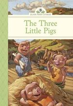 The Three Little Pigs : Silver Penny Stories - Diane Namm