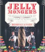Jellymongers : Glow-In-The-Dark Jelly, Titanic Jelly, Flaming Jelly - Sam Bompas