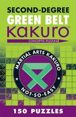 Second-degree Green Belt Kakuro : Conceptis Puzzles - Conceptis Puzzles