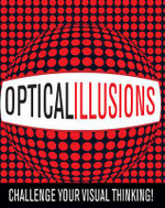 Optical Illusions : Challenge Your Visual Thinking! - Gyles Brandreth