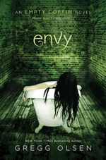 Envy : An Empty Coffin Novel - Gregg Olsen