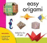 Easy Origami : Folded Fun for All Ages - Debora Argueta