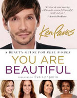 You are Beautiful : A Beauty Guide for Real Women - Ken Paves
