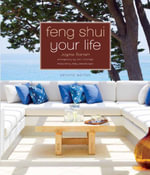 Feng Shui Your Life : Second Edition - Jayme Barrett