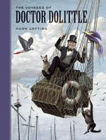 The Voyages of Doctor Dolittle : Sterling Classics - Hugh Lofting