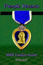Purple Hearts : WWII Combat Action - Dolly Kolb