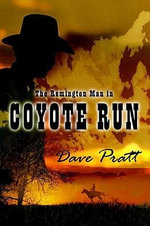 Coyote Run - Dave Pratt