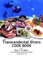 Transcendental Diver Cookbook - Marc V. La Banca