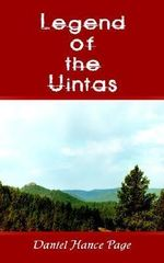 Legend of the Uintas - Daniel Hance Page
