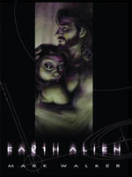 Earth Alien - Mark Caldwell Walker