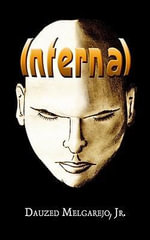 Infernal - Dauzed Melgarejo Jr