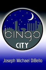 Bingo City - Joseph Michael Dibello