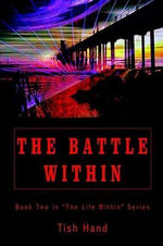 The Battle Within : Book Two in