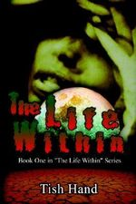 Life within :  Book One in